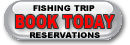 Reserve your fishing online today!